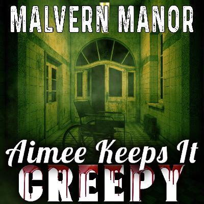 28. Malvern Manor- INTERVIEW