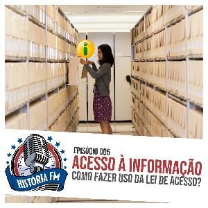 005 Acesso à Informação: como fazer uso da lei de acesso?