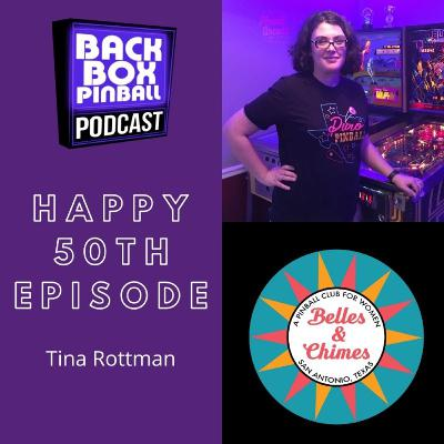 Episode 50: Happy Anniversary! The 50th Episode with Tina Rottman