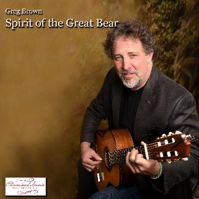 Greg Brown: Spirit of the Great Bear