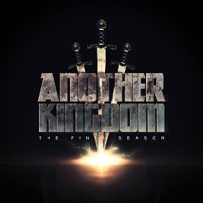 Another Kingdom Ep. 18: The End of the Story