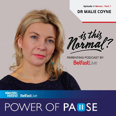 8: Is This Normal? - Dr Malie Coyne - Part 1