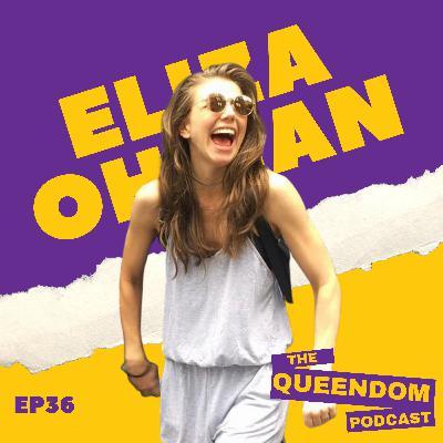 Episode 36 - Eliza Ohman