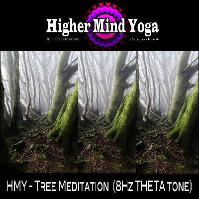 HMY - Tree Meditation  (8Hz THETA tone)