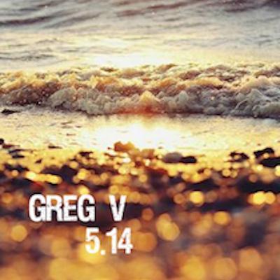 Greg V - 5.14