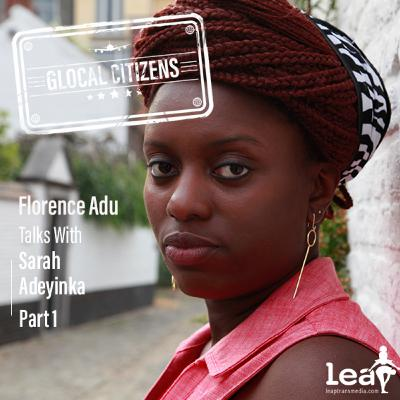 Episode 63: Humanitarian CoCreating with Sarah Adeyinka Part 1