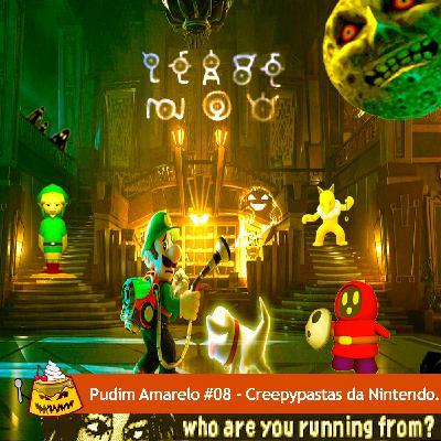 Pudim Amarelo #08 – Creepypastas da Nintendo