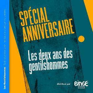 Épisode spécial anniversaire - Les deux ans des Gentilshommes