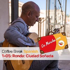 CBS EM 1.05 | Ronda: Ciudad Soñada