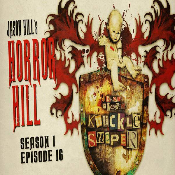 S1E16 – Horror Hill