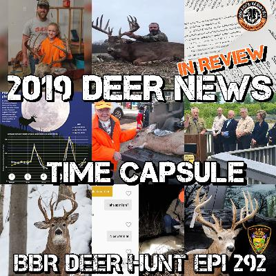 292  The Deer News 2019 Year in Review - A Time Capsule
