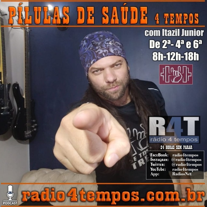Rádio 4 Tempos - Pílulas de Saúde 128:Itazil Junior