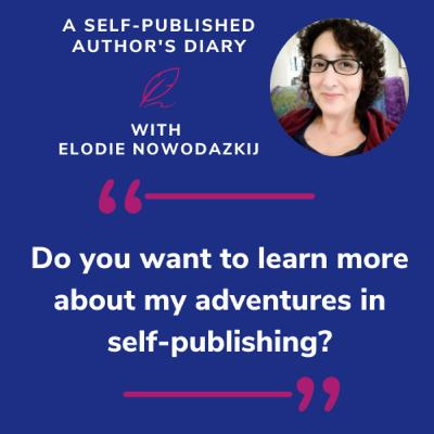 Ep. 1 - Do you want to learn more about my adventures in self-publishing?