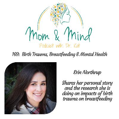 169: Birth, Trauma, Breastfeeding and Mental Health