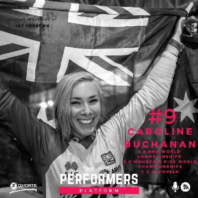 #9: Caroline Buchanan - 2 x Olympian & 8 x World Champion - The journey to become an Aussie icon and legend in the BMX & Mountain biking world