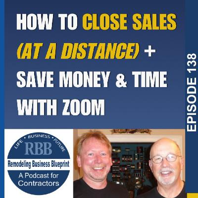 How To Close Sales (At A Distance) + Save Money & Time With Zoom