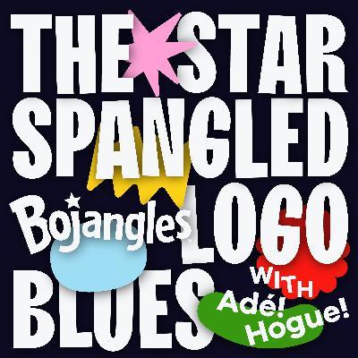 The Star-Spangled Bojangles (Logo) Blues
