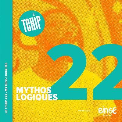 #22 - Mythos logiques