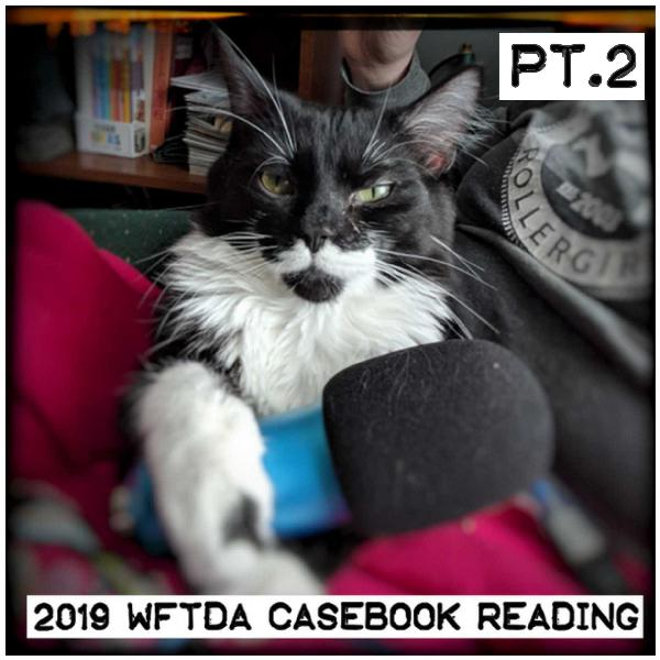 2019 Casebook Reading Part 2 by Derby from the Balcony