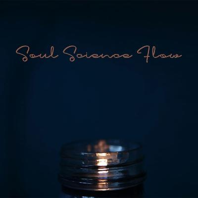 Soul Science Flow 70's - Neo Soul Edition 12-4-19