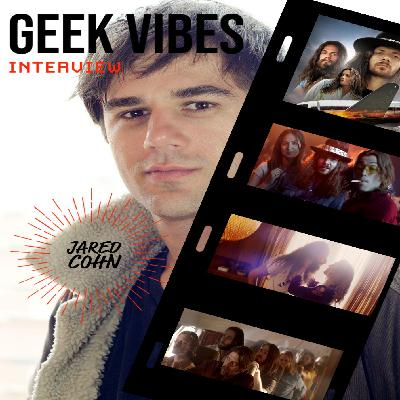 Geek Vibes Interview w/ Jared Cohn