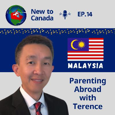 Parenting Abroad | Terence from Malaysia