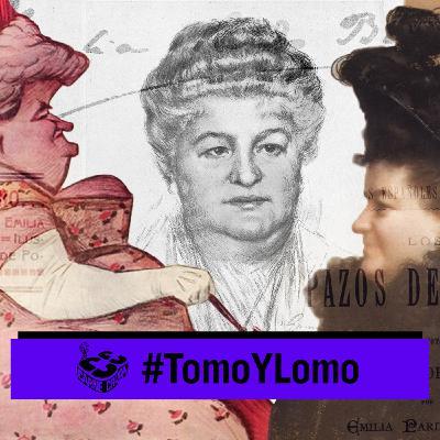 Emilia Pardo Bazán y la libertad de las mujeres (TOMO Y LOMO - CARNE CRUDA #885)