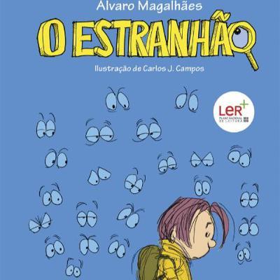 Estranhão, de Álvaro de Magalhães | Guilherme Farinha, AE de Marvão