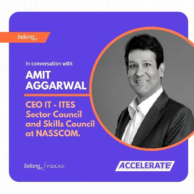 The Blueprint Of Building Digital Talent - With Amit Aggarwal
