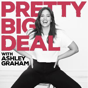 Coming Soon: Pretty Big Deal with Ashley Graham