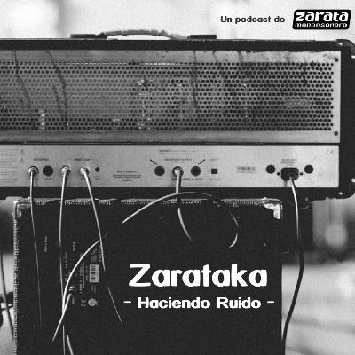 Zarataka - Haciendo Ruido #5