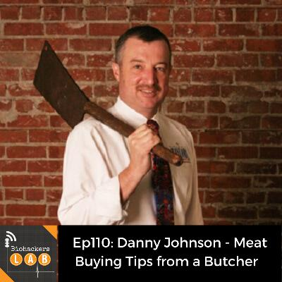 Danny Johnson - Meat Buying Tips from a Butcher