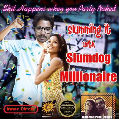 Slumming It with Slumdog Millionaire