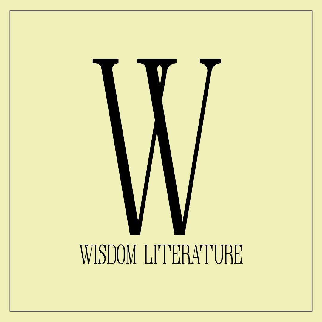 Wisdom Literature: Part 1 - Proverbs