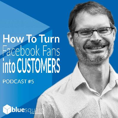 How To Turn Facebook Followers into Customers