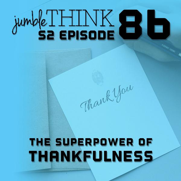 The Superpower of Thankfulness with Michael Woodward