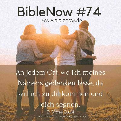 BibleNow #74: 2. Mose 20,16-26
