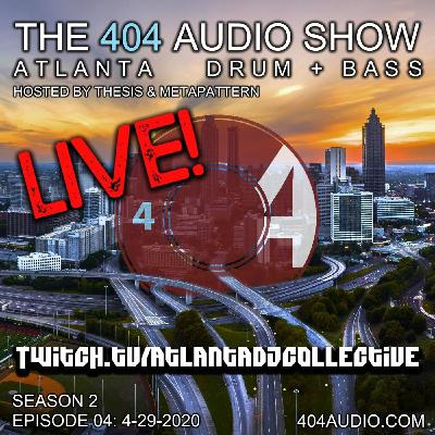 The 404 Audio Show - Hosted by Thesis & MetaPattern [S2E04]