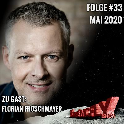 Die André McFly Show #33   Gast: Florian Froschmayer