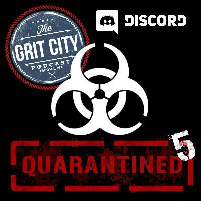 Quarantined 5