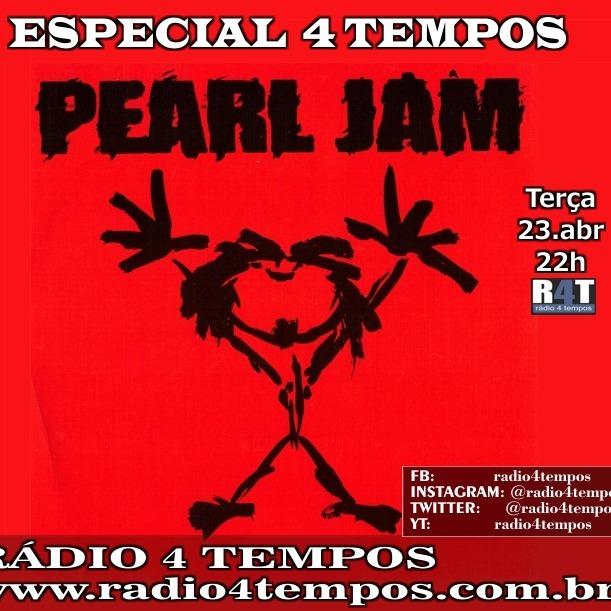 Rádio 4 Tempos - Especial 4 Tempos - Pearl Jam