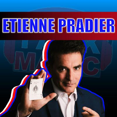24: The Super Creative French Magician Étienne Pradier! | Talk Magic With Craig Petty
