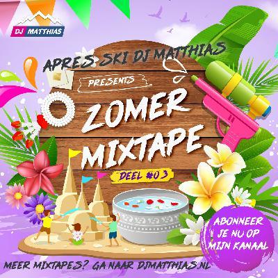 Zomer Mixtape 2021 - Deel #03