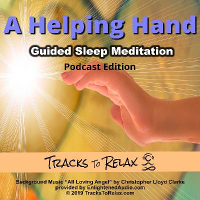 Helping Hand Sleep Meditation (Free Edition)