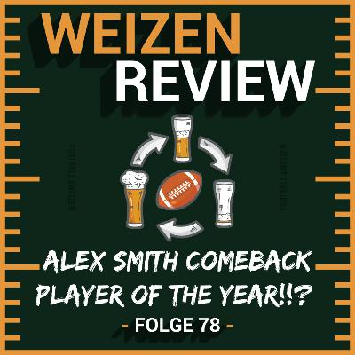 Alex Smith Comeback Player of the Year!!?   Weizenreview NFL Awards   S2 E78   NFL Football