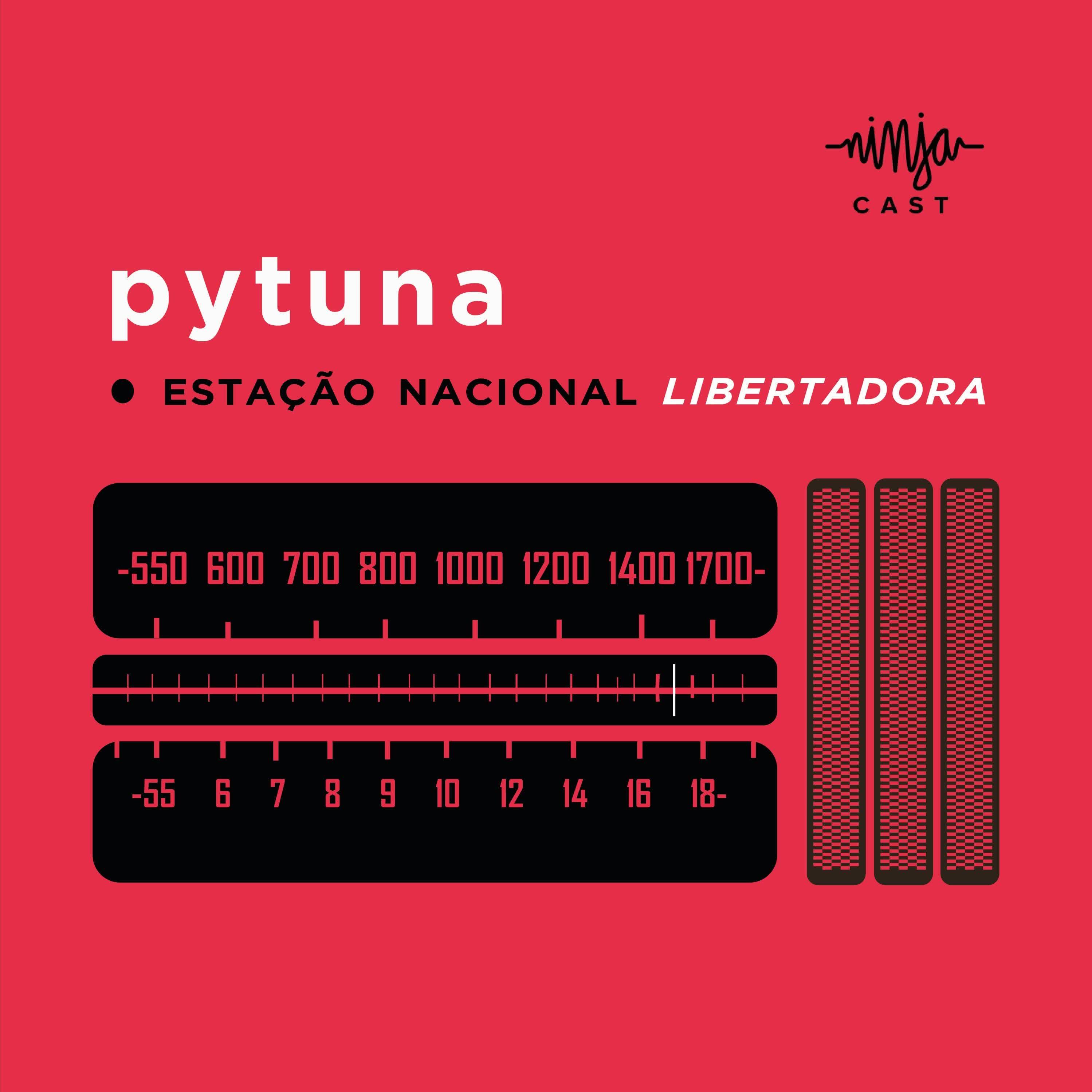 Pytuna - Estação Nacional Libertadora:Mídia Ninja