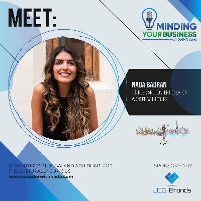 Episode 109: Meet Wander With Nada Tours founder and content creator, Nada Badran (United Arab Emirates)