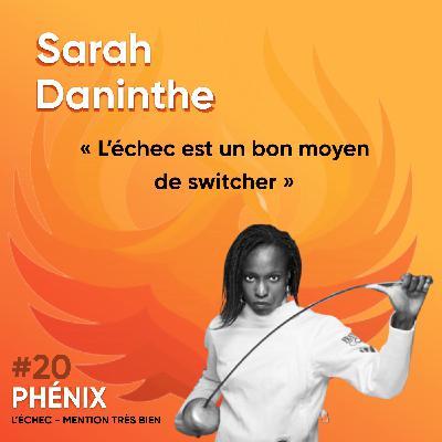 #20 🤺 - Sarah Daninthe : L'échec est un bon moyen de switcher