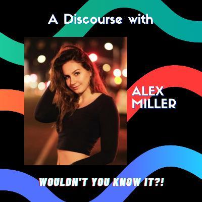 A Discourse with Alex Miller (@liquidverve) | Bonus