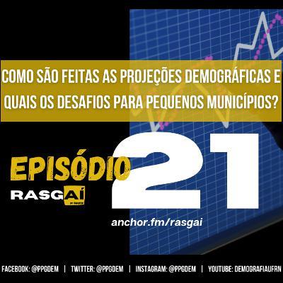 #21 | Como são feitas as projeções demográficas e quais os desafios para pequenos municípios? | Flavio Freire